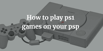 Best ps1 emulators for psp | Play ps1/psx games on psp(eboot